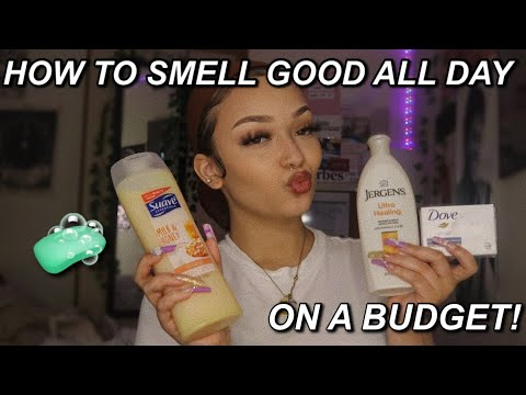 how to smell good ALL day on a budget!   affordable hygiene products   torie