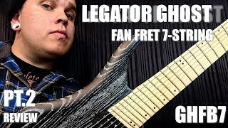 Baixar LEGATOR GHOST GHFB7 PT.2 REVIEW // BUYER BEWARE!! // ARNOLDPLAYSGUITAR WAS RIGHT!!