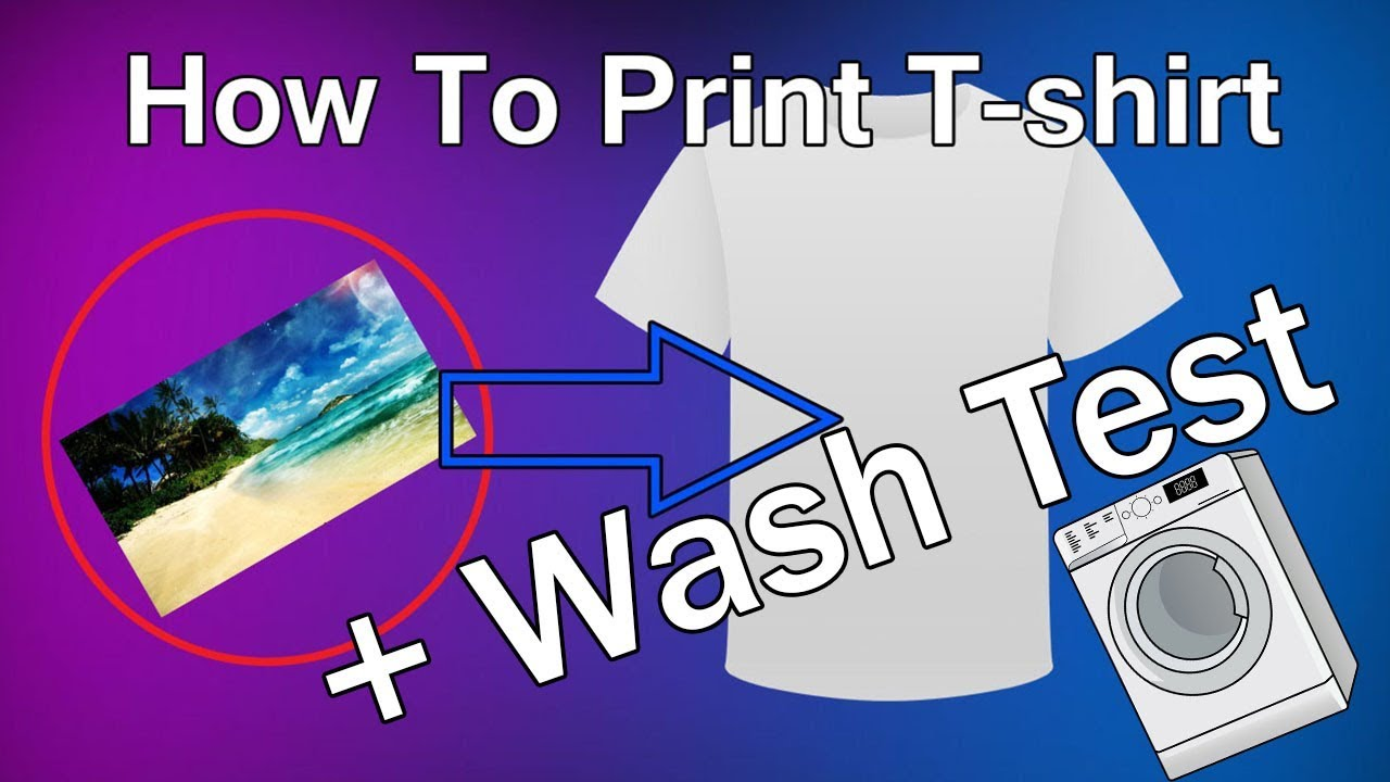 How to print t shirts at home washing test youtube for How to print in t shirt at home