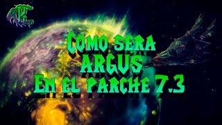 Como sera Argus en el parche 73 - Legion