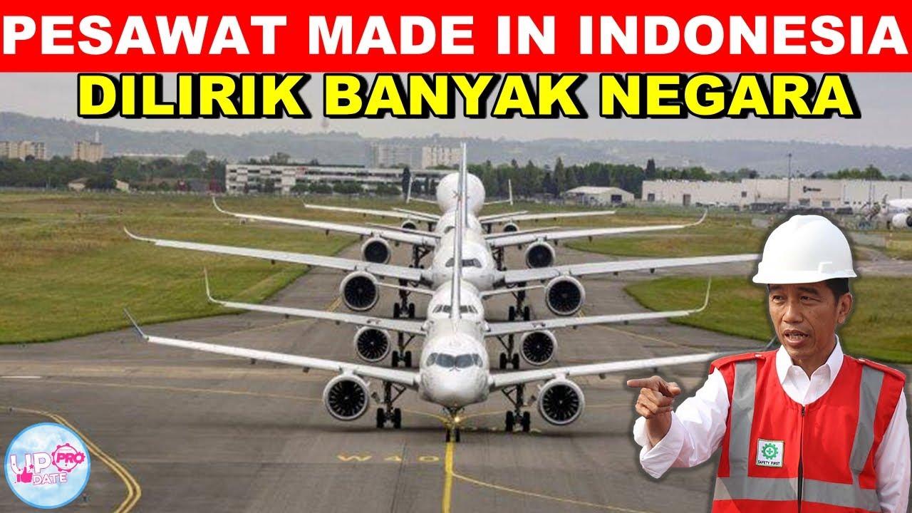 Bikin Negara Tetangga Melongo! Intip 10 Pesawat Buatan Indonesia yang Dilirik Banyak Negara