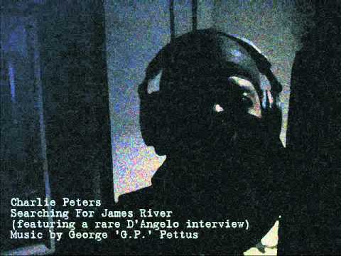 Charlie Peters - Searching For James River featuring Rare D'angelo Interview