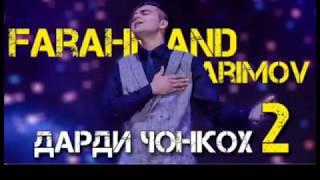 Фараҳманд Каримов Дарди ҷонкоҳ кисми 2 2019 | Farahmand Karimov Dardi jonkoh qismi 2 2019 Resimi