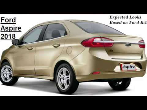 Ford Aspire 2018 Facelift Launch Details With Top 5 Changes Youtube