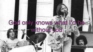 God Only Knows by The Beach Boys with lyrics on screen.
