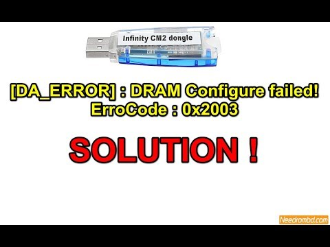 Cm2 [DA_ERROR] : DRAM Configure Failed! ErroCode : 0x2003 Solution