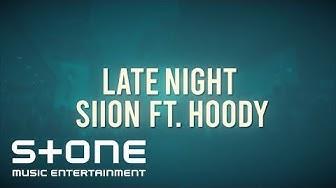Siion (시온) - Late Night (Feat. Hoody) MV