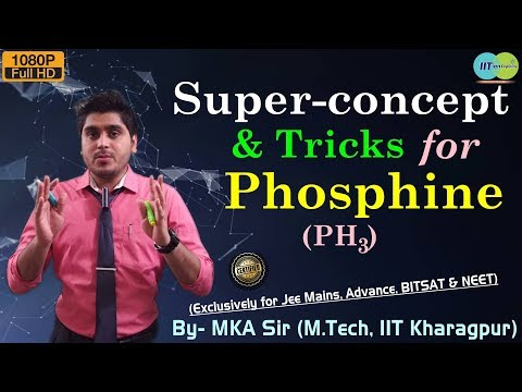 Phosphine Gas | Tricks and Techniques | IIT Jee Mains, Advance | BITSAT | NEET, AIIMS