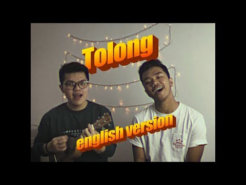 TOLONG (english Version) Help Cover Ft. James Adam || Budi Doremi