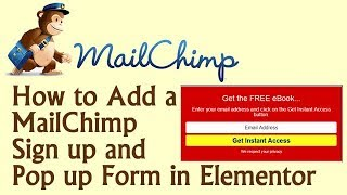 How to Add a MailChimp Sign up and Pop up Form Into WordPress in Elementor 2019