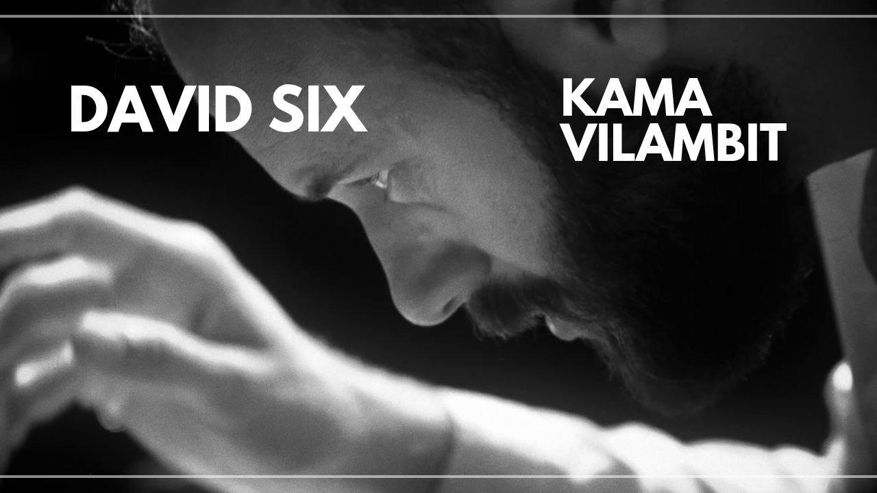 David Six - Kama Vilambit (op.93) [official video]