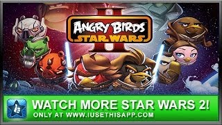 angry birds star wars 2 gameplay level b9 3 star walkthrough