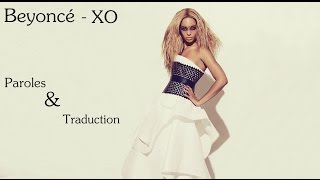 Beyoncé - XO {Paroles & Traduction Française}