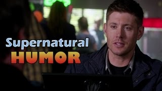 "[Supernatural HUMOR] Dean Winchester - ""I'm a joy to be around"""
