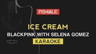 Blackpink - ice cream | with selena gomez (karaoke instrumental) lyrics