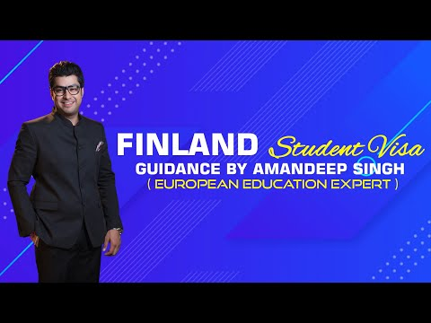 Finland Student Visa Guidance by Amandeep Singh ( European Education Expert )