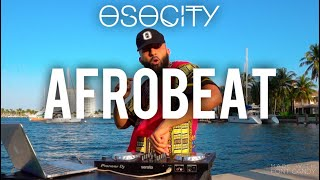 Afrobeat Mix 2020 | The Best of Afrobeat 2020 by OSOCITY