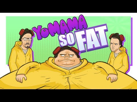 YO MAMA SO FAT! Breaking Bad / TV