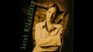 Sarah McLachlan - Possession (Album Version) HQ