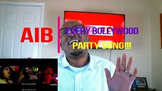 AIB : Every Bollywood Party Song Feat. Irrfan | REACTION!!!