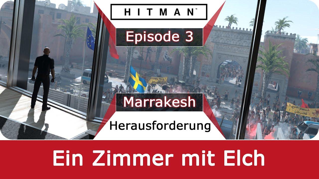 Hitman 6   Ein Zimmer Mit Elch   Guide Marrakesh   Deutsch / German
