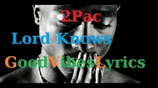 2Pac - Lord Knows Traduction Française