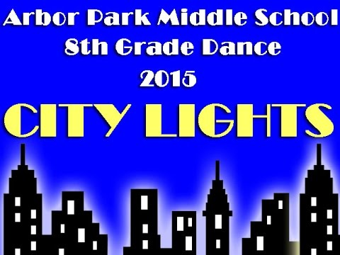 Arbor Park Middle School - 8th Grade Dance 2015