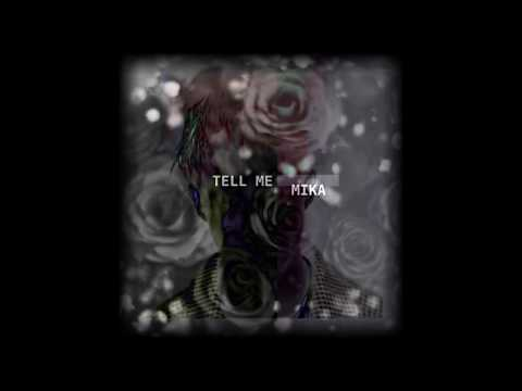 MIKA - INTERSECTION / Tell Me