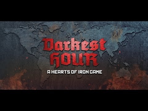 Darkest Hour: A Hearts of Iron Game - Trailer