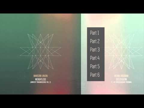 Marconi Union - Weightless (Album Sampler)