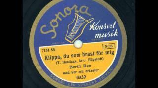 Bertil Boo - Klippa, du som brast för mig