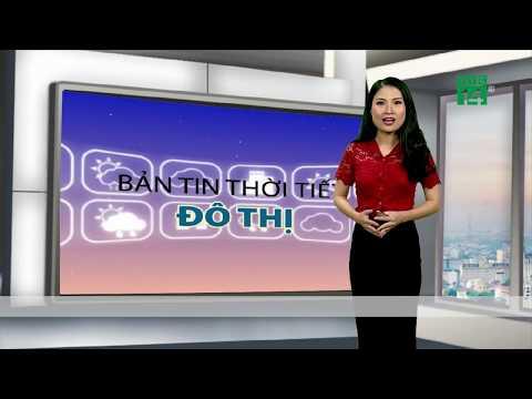 Thời tiết đô thị ngày 06/07/2019 : Cuối tuần, thủ đô Hà Nội trời oi nóng | VTC14