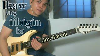 Ikaw ang iibigin ko - Jos Garcia - Jojo Lachica Fenis Guitar Cover