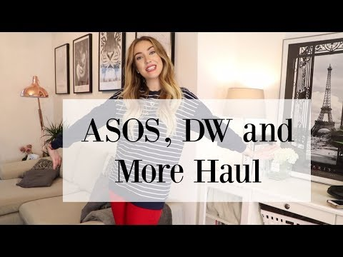 ASOS, DW and More Haul!