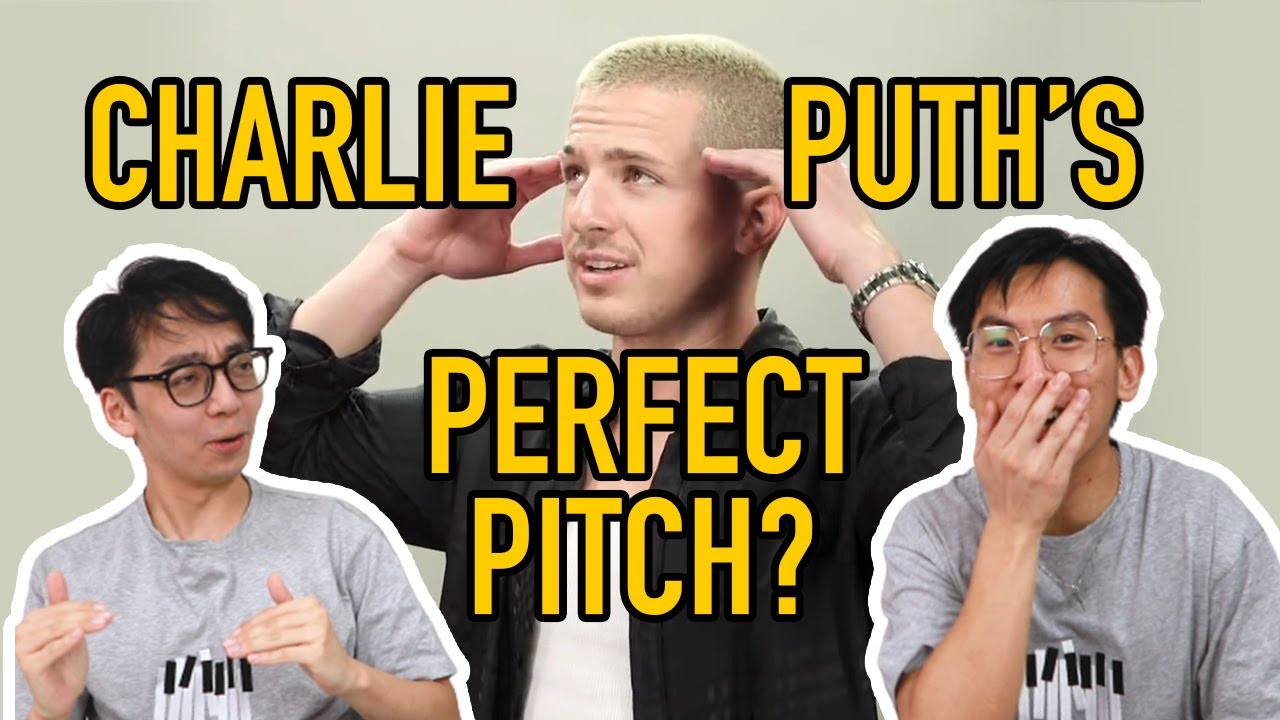 Does Charlie Puth REALLY Have Perfect Pitch??