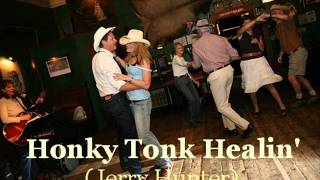 Jerry Hunter Demo - HONKY TONK HEALIN