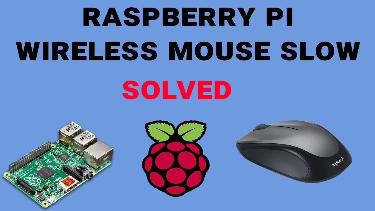 Raspberry pi wireless mouse slow - solved and quick fix it