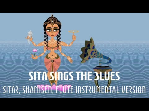 Sita Sings the Blues - Psychedelic Sitar, Shamisen & Flute Instrumental Version (Ramayana)