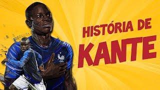 A IMPRESSIONANTE história de KANTÉ