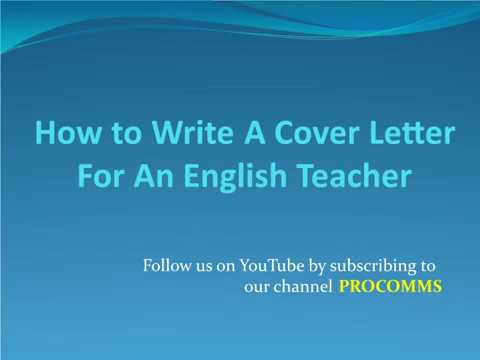 How To Write A Cover Letter for An English Teacher | Cover Letter for An English Teacher