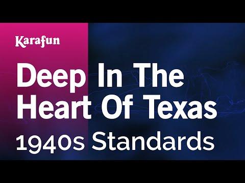 Karaoke Deep In The Heart Of Texas - 1940s Standards *