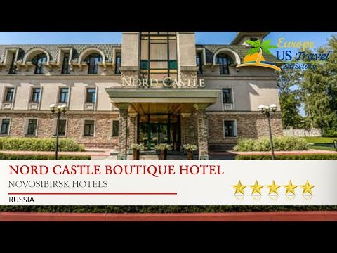 Nord Castle Boutique Hotel - Novosibirsk Hotels, Russia