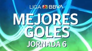 Mejores Goles | Jornada 6 - Clausura 2020 | Liga BBVA MX