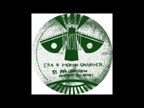 Esa & Mervin Granger - MVK (Boddhi Satva Ancestral Soul Remix) (12''   LT061, Side B) 2015