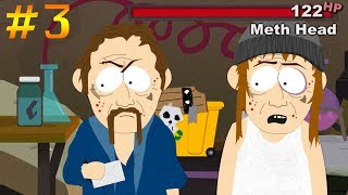 FIGHTING OFF METH HEADS - South Park: Stick of Truth - Part 3