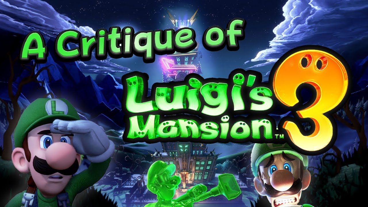 A Critique Of Luigi S Mansion 3 Last Life