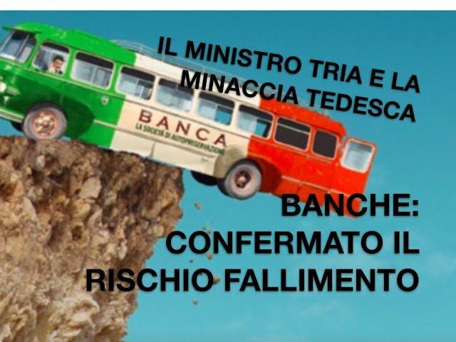 Ministro dell'Economia TRIA...BOOM!!!Sistema bancario italiano confermato rischio collasso