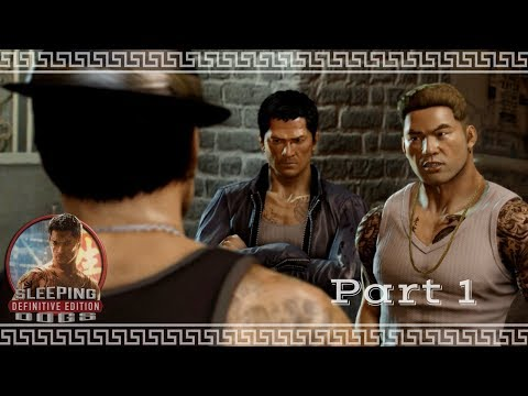 Sleeping Dogs: Definitive Edition - Part 1: The Sun On Yee - PS4 - 1080p