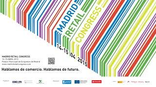 Madrid Retail Congress - 15 de Abril