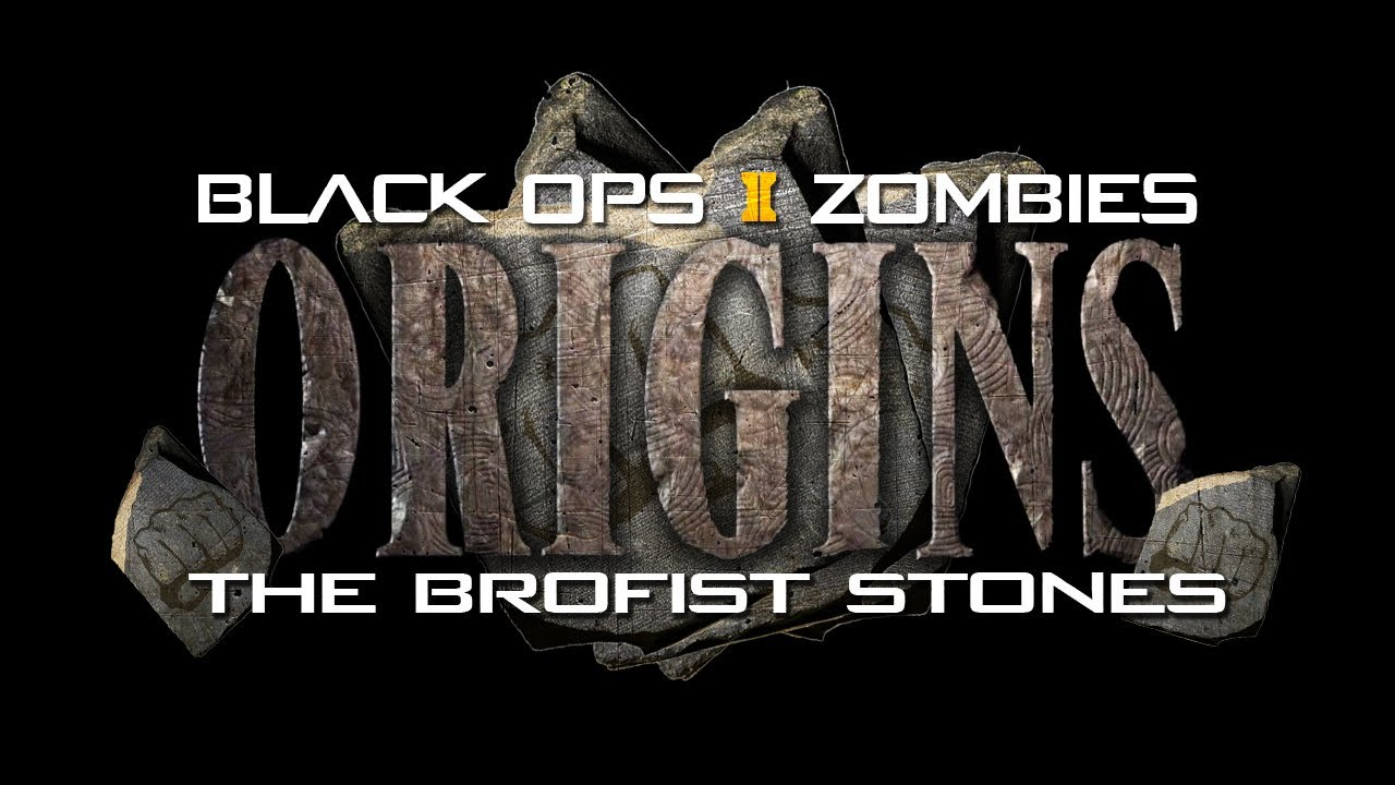 Origins Zombies: The Brofist Stones - YouTube